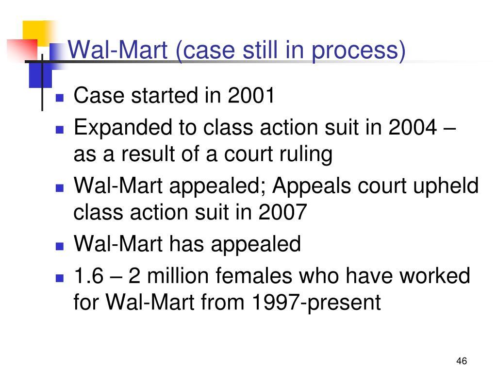 Wal-Mart (case still in process)