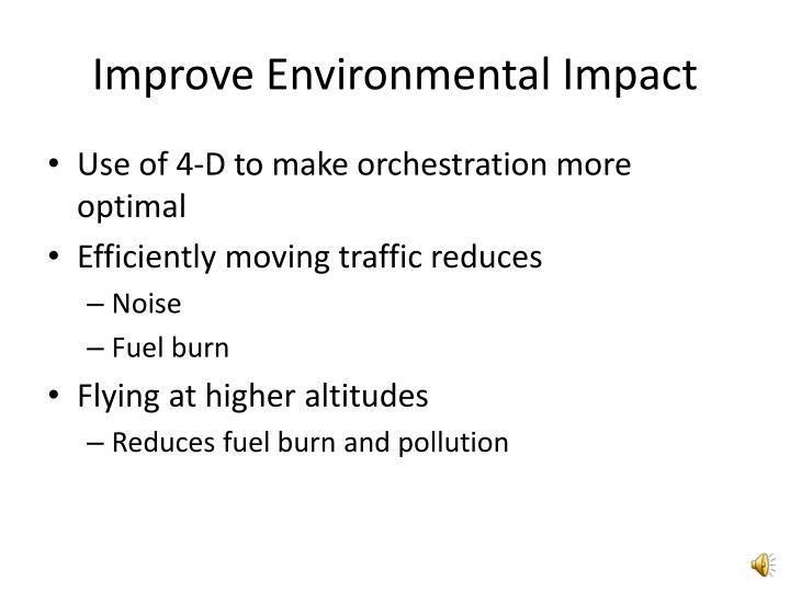 Improve Environmental Impact