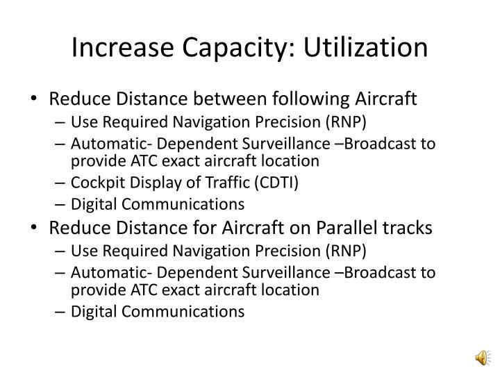 Increase Capacity: Utilization