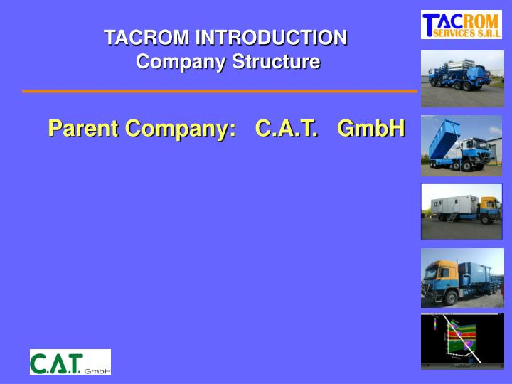 Tacrom introduction company structure