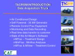 tacrom introduction data acquisition truck1
