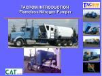 tacrom introduction flameless nitrogen pumper