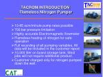 tacrom introduction flameless nitrogen pumper1