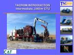 tacrom introduction intermediate 2800m ctu