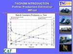 tacrom introduction prefrac production estimation mprod
