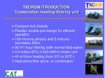 tacrom itroduction combination heating filtering unit
