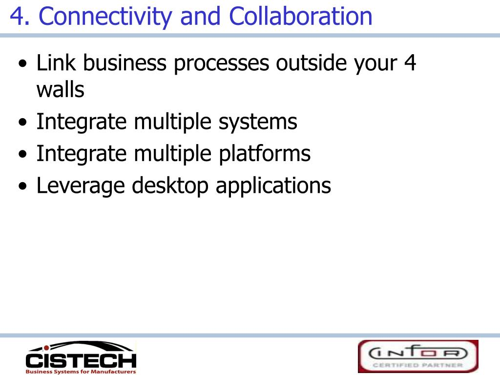 4. Connectivity and Collaboration
