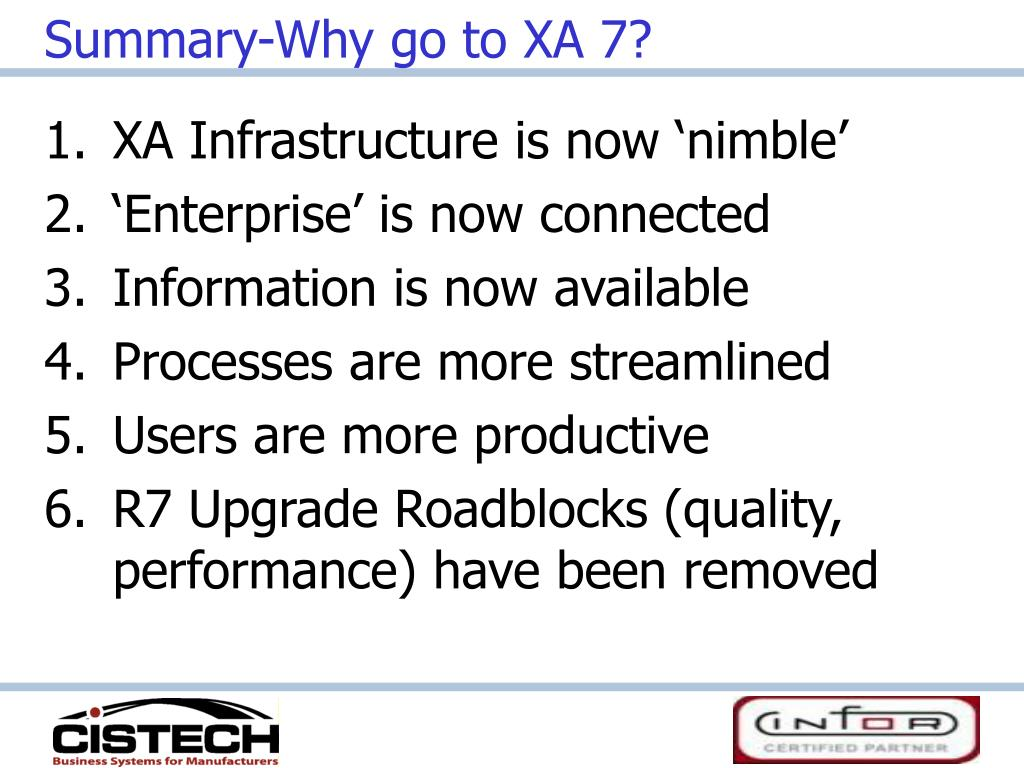 Summary-Why go to XA 7?
