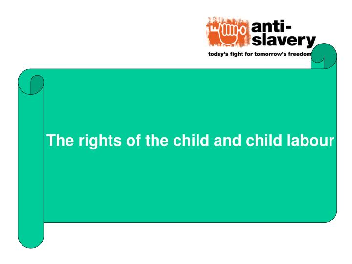 The rights of the child and child labour