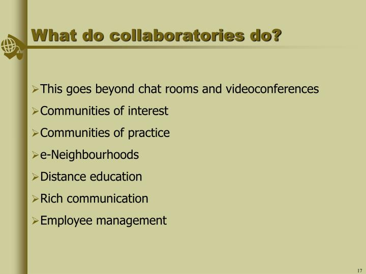 What do collaboratories do?