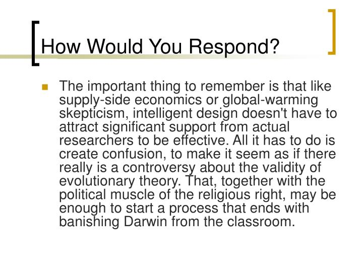 How Would You Respond?