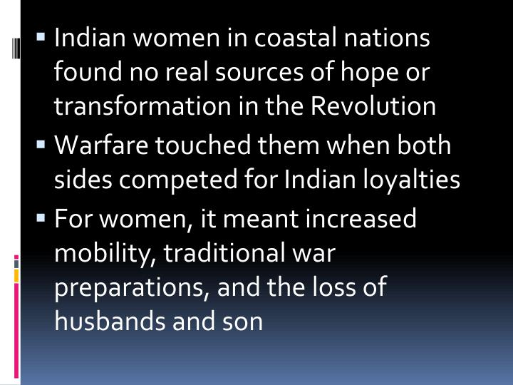Indian women in coastal nations found no real sources of hope or transformation in the Revolution