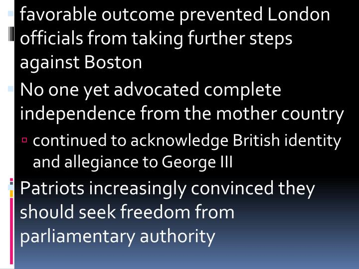 favorable outcome prevented London officials from taking further steps against Boston