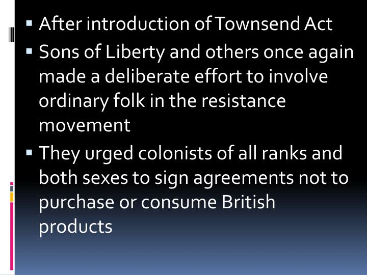After introduction of Townsend Act