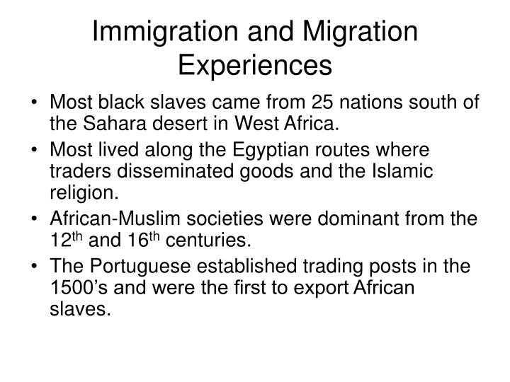 Immigration and Migration Experiences