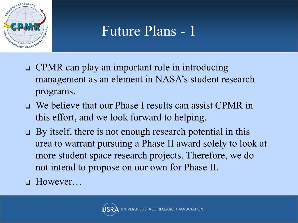 Future Plans - 1