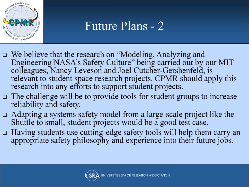 Future Plans - 2