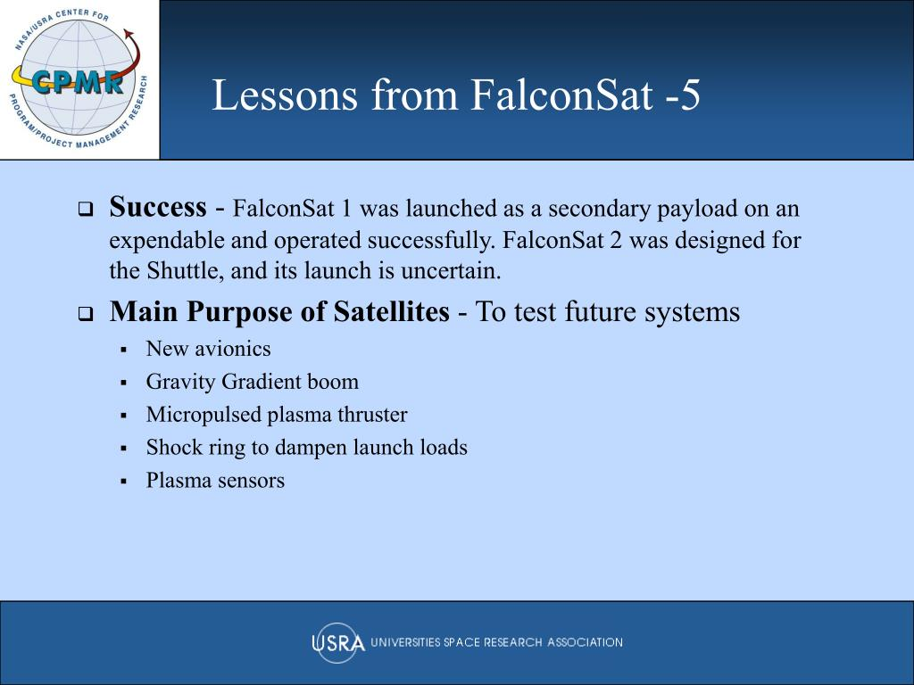 Lessons from FalconSat -5