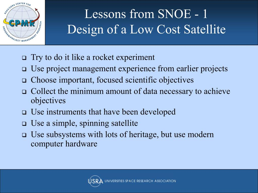Lessons from SNOE - 1