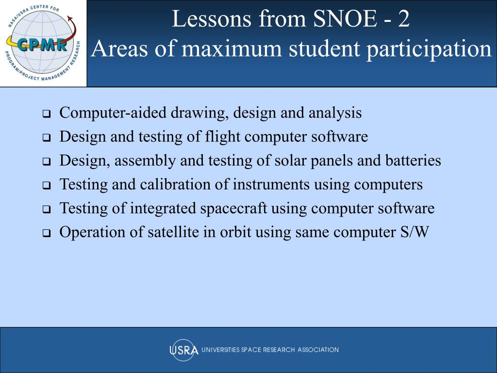 Lessons from SNOE - 2