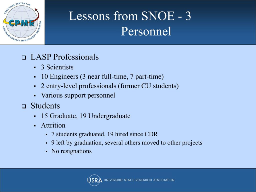 Lessons from SNOE - 3