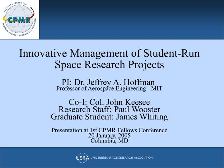 Innovative Management of Student-Run