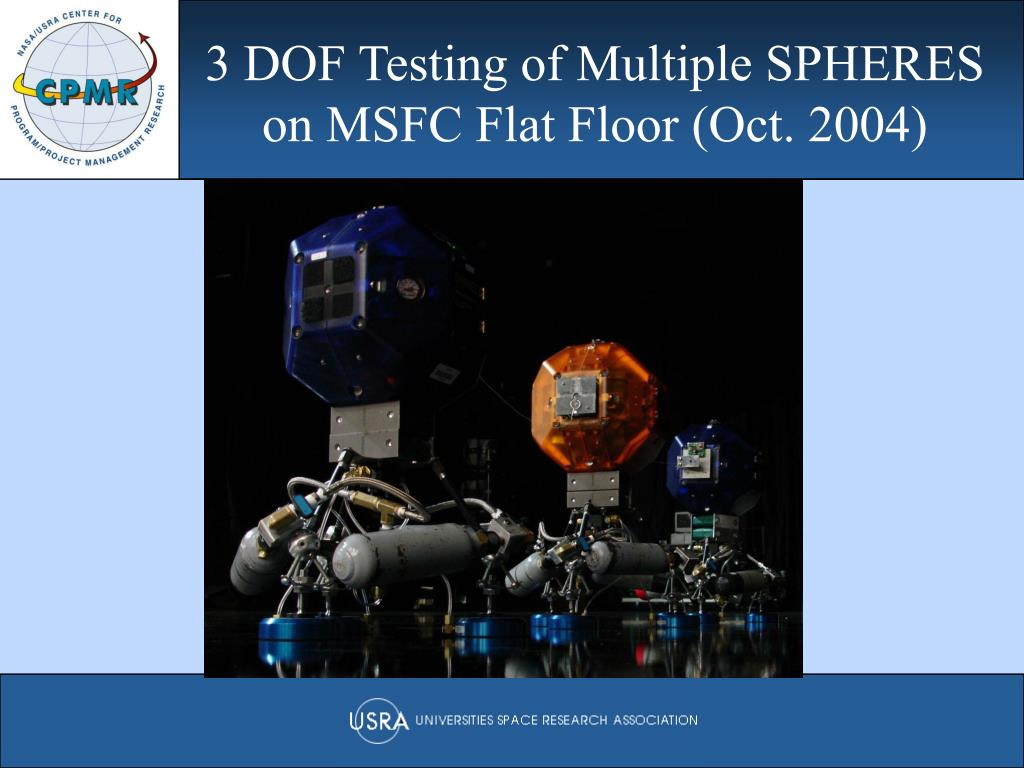 3 DOF Testing of Multiple SPHERES