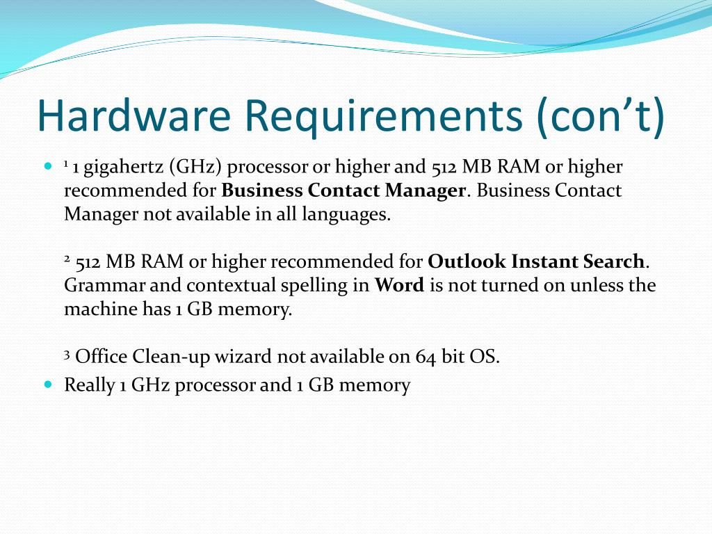 Hardware Requirements (con't)