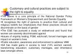 customary and cultural practices are subject to the right to equality