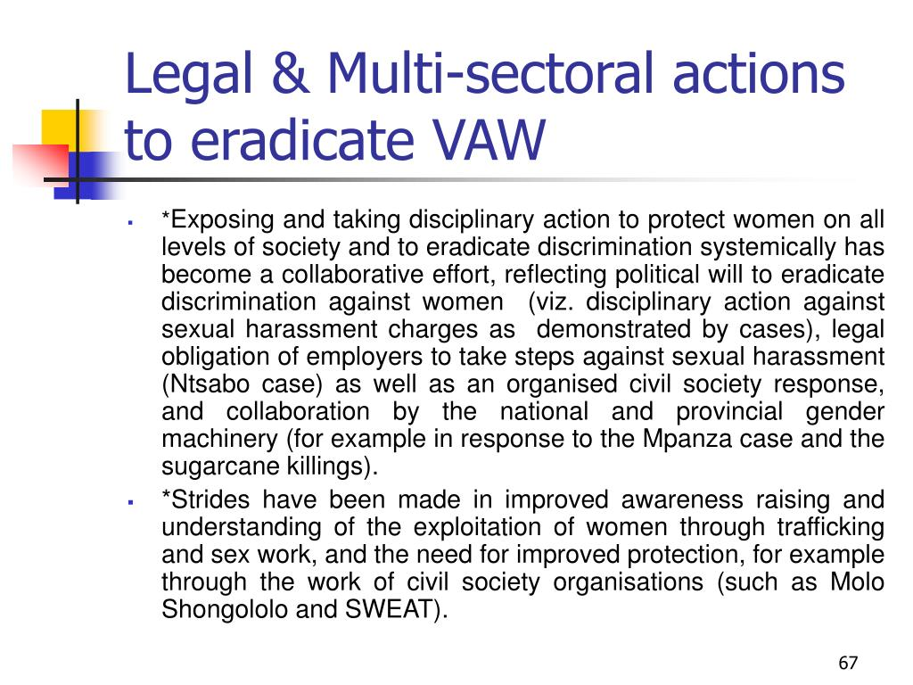 Legal & Multi-sectoral actions to eradicate VAW