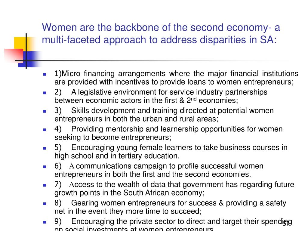 Women are the backbone of the second economy- a multi-faceted approach to address disparities in SA: