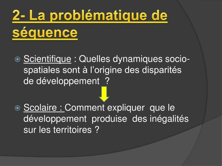 2- La problématique de séquence