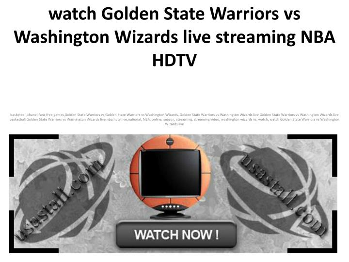 Watch golden state warriors vs washington wizards live streaming nba hdtv l.jpg