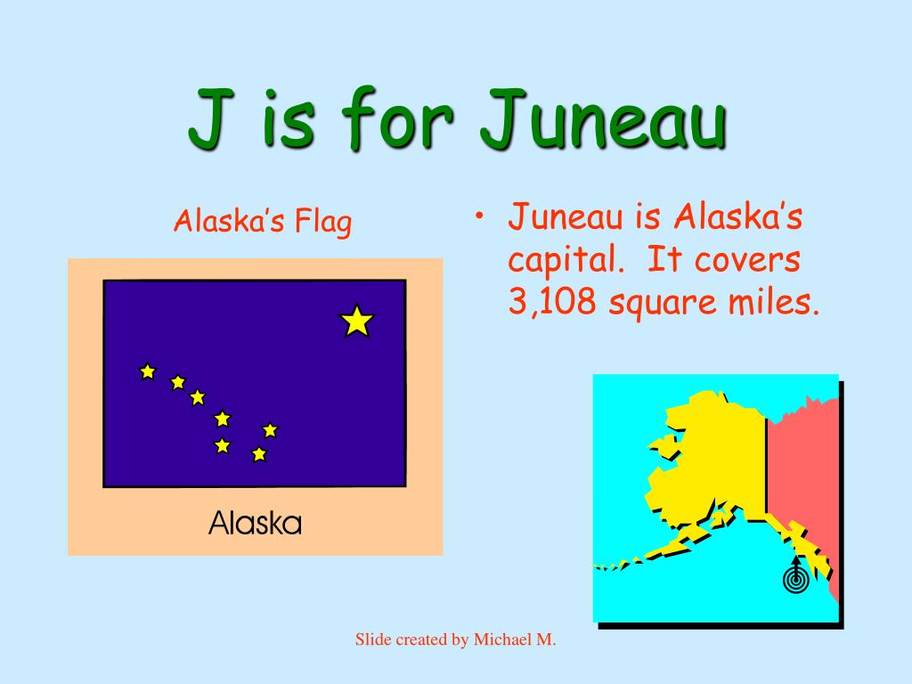 J is for Juneau
