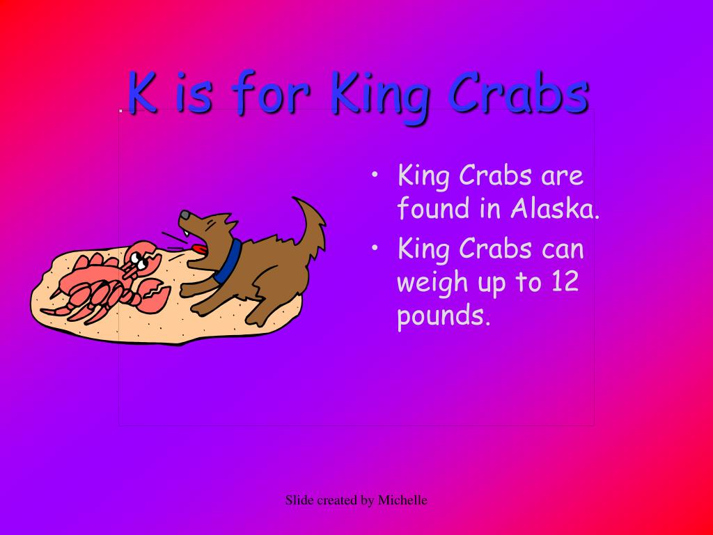 K is for King Crabs