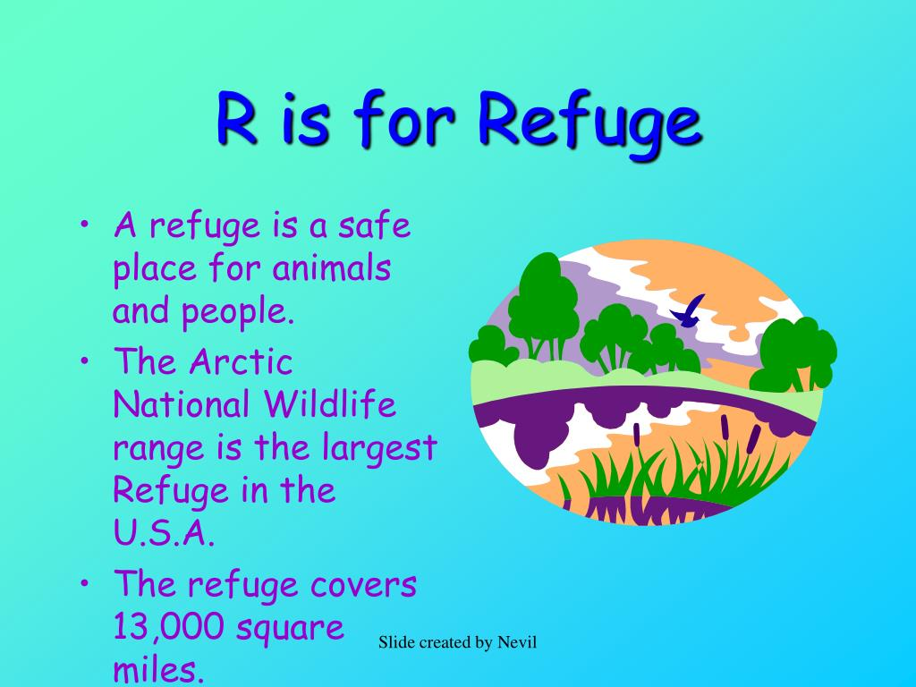 R is for Refuge
