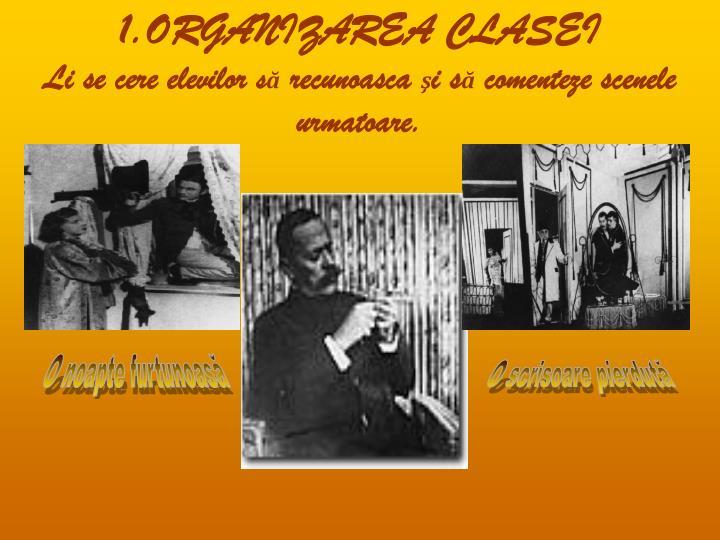 1.ORGANIZAREA CLASEI