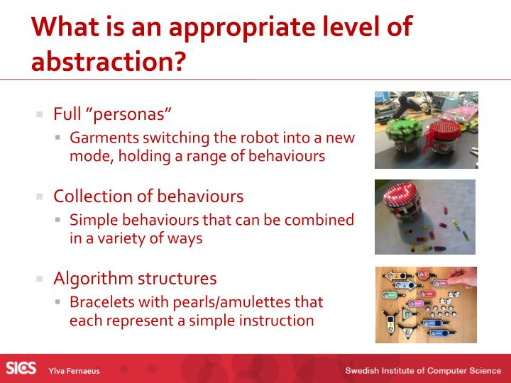 What is an appropriate level of abstraction?