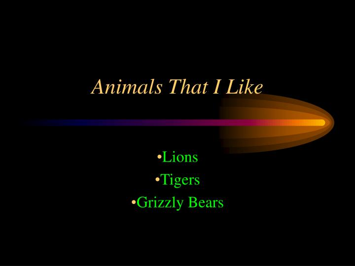 Animals that i like l.jpg
