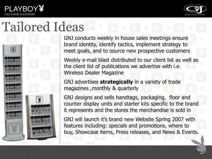 Tailored Ideas