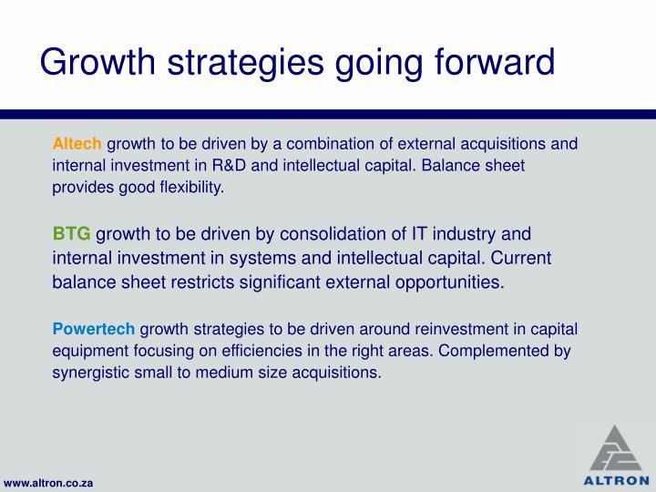 Growth strategies going forward