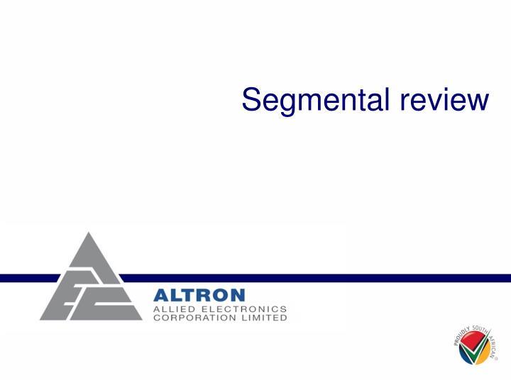 Segmental review