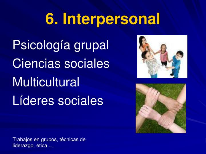 6. Interpersonal