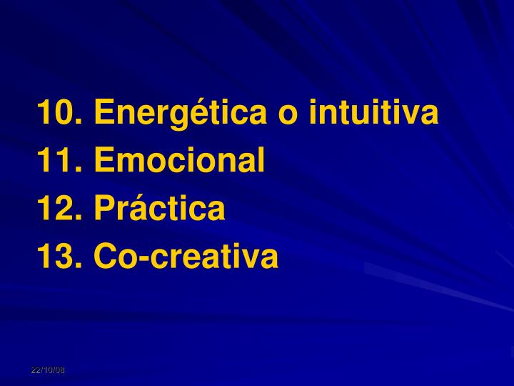 10. Energética o intuitiva