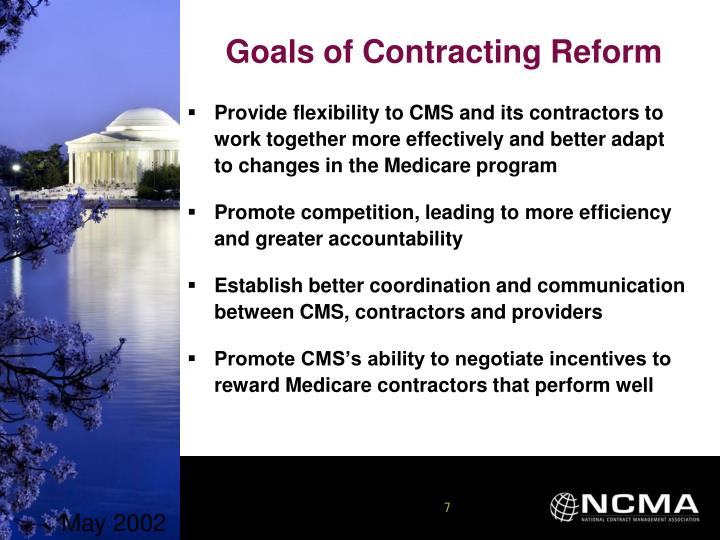 Provide flexibility to CMS and its contractors to work together more effectively and better adapt to changes in the Medicare program