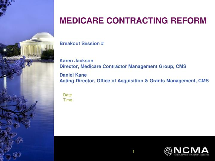 Medicare contracting reform
