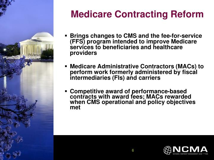 Brings changes to CMS and the fee-for-service (FFS) program intended to improve Medicare services to beneficiaries and healthcare providers