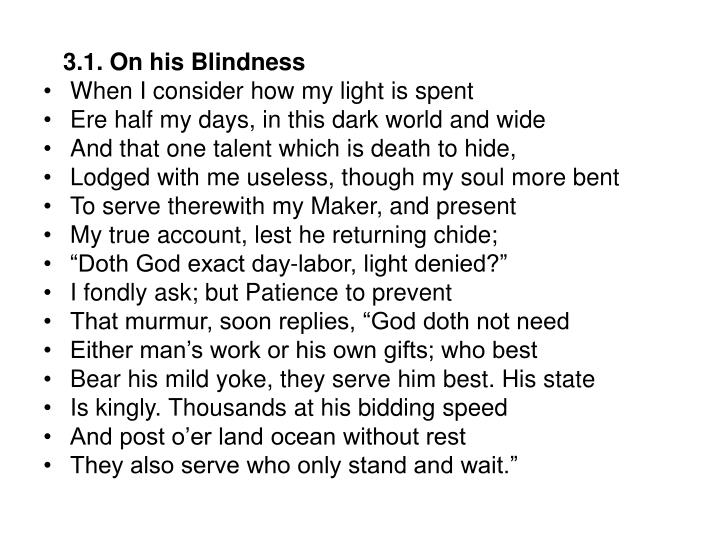 3.1. On his Blindness
