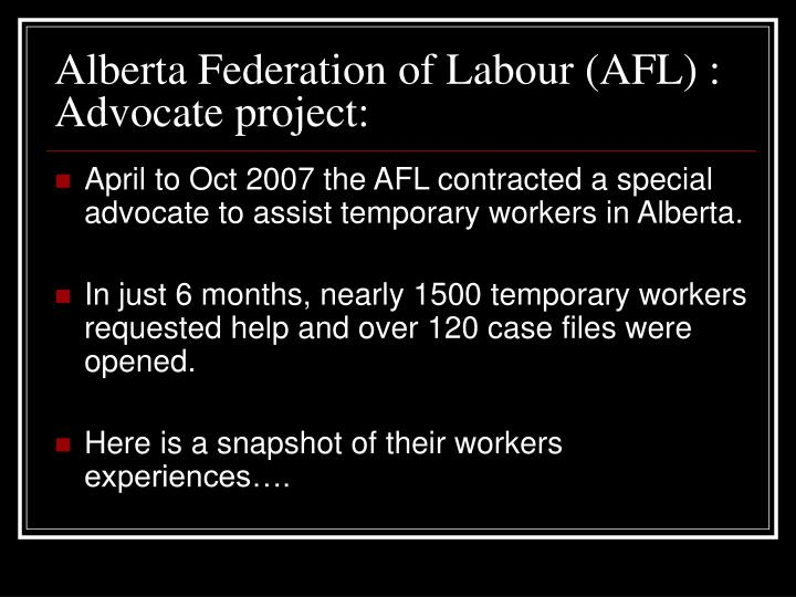 Alberta Federation of Labour (AFL) : Advocate project: