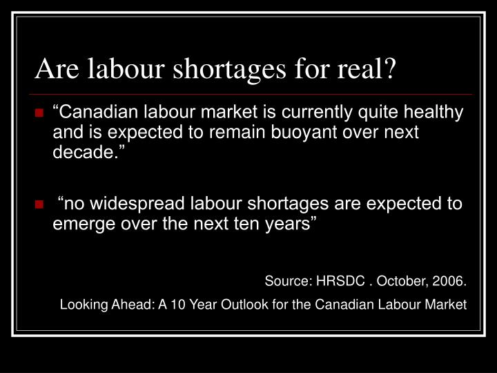 Are labour shortages for real?